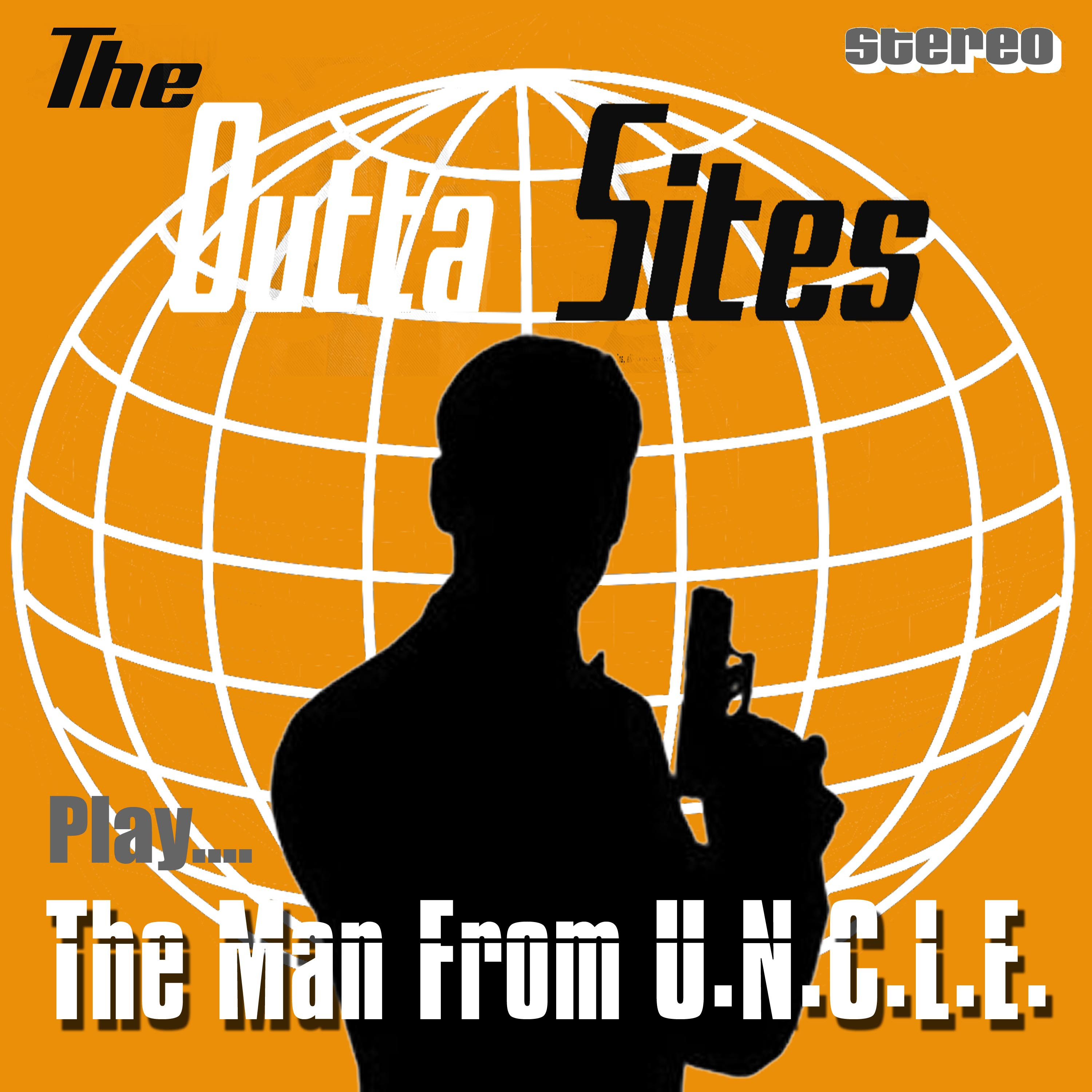 The Outta Sites The Man From U.N.C.L.E.